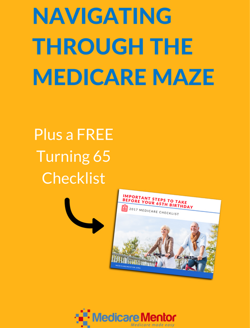 NAVIGATING THROUGH THE MEDICARE MAZE
